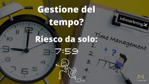 gestione del tempo e time management