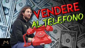 come vendere al telefono