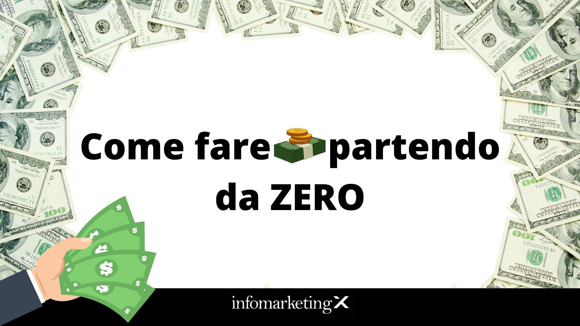 come fare soldi partendo da zero